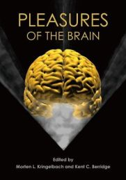 """Pleasures of the brain"" by Morten L. Kringelbach and Kent C. Berridge"
